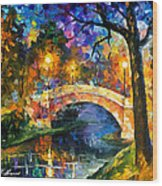 Stone Bridge - Palette Knife Oil Painting On Canvas By Leonid Afremov Wood Print