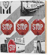 Stop For Students Painterly Bw Red Signs Wood Print
