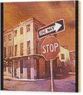 Stop- French Quarter Ahead Wood Print