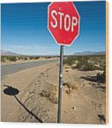 Stop Sign On Indian Ranch Road In Death Valley Wood Print