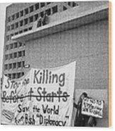 Stop The Killing Say No To Israel Anti-war Protestors Tucson Arizona 1991 Wood Print