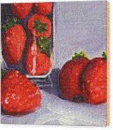 Strawberries And Glass Wood Print