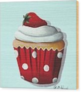 Strawberry Shortcake Cupcake Wood Print by Catherine Holman