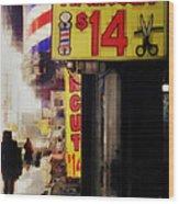 Streets Of New York - Haircut 14 Dollars Wood Print