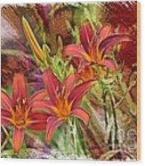 Striking Daylilies - Digital Art Wood Print