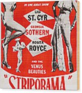 Striporama, Us Poster, From Left Lili Wood Print