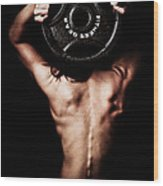 Strong Back And Arms Wood Print by Jt PhotoDesign
