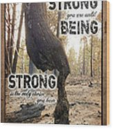 Strong Quote - Photo Art Wood Print