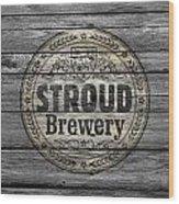 Stroud Brewing Wood Print