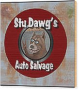 Stu Dawg's Auto Salvage Wood Print