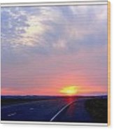 Sun Set Going Home On The Toll Road Wood Print