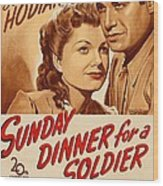 Sunday Dinner For A Soldier, Us Poster Wood Print