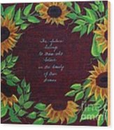 Sunflowers And Dreams Wood Print
