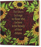 Sunflowers And Future Poem Wood Print