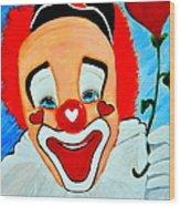 Sunny The Clown......... Wood Print