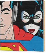 Superman And Catwoman  Wood Print