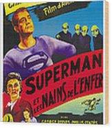 Superman And The Mole-men, Aka Superman Wood Print