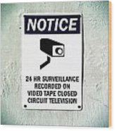 Surveillance Sign On Concrete Wall Wood Print