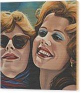 Susan Sarandon And Geena Davies Alias Thelma And Louise Wood Print