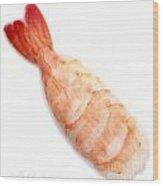Sushi Cooked Shrimp Wood Print