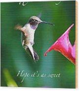 Sweet Hummingbird Birthday Card Wood Print
