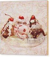 Sweet - Ice Cream - Banana Split Wood Print