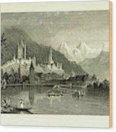 Switzerland. Illustrated In A Series Of Views Taken Wood Print