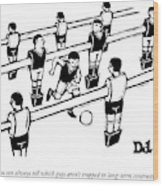 Table Soccer Players Look At One Unattached Wood Print