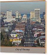 Tacoma City Of Destiny Wood Print