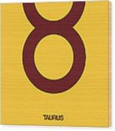 Taurus Zodiac Sign Brown Wood Print