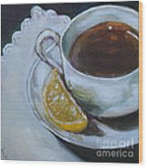 Tea And Lemon Wood Print