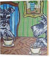 Tea Time For Schnauzers Wood Print by Jay  Schmetz