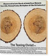 Tearing Christ - Discovery Wood Print