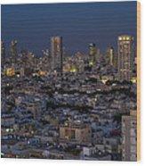 Tel Aviv At The Twilight Magic Hour Wood Print