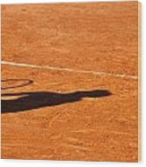 Tennis Player Shadow On A Clay Tennis Court Wood Print