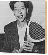 Tennis Star Althea Gibson Wood Print