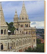 Terraces And Towers Of Fishermans Bastion Wood Print