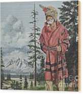 Terry The Mountain Man Wood Print