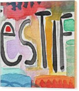 Testify Greeting Card- Colorful Painting Wood Print