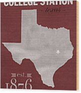Texas A And M University Aggies College Station College Town State Map Poster Series No 106 Wood Print