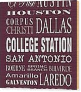 Texas Cities College Station Wood Print
