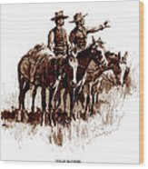 Texas Rangers, Lithograph Of A Wash Wood Print