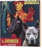 Thai Ridgeback Art Canvas Print - The Enforcer Movie Poster Wood Print
