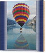 Thank You Hot Air Balloon In Alaska Wood Print