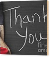 Thank You Sign On Chalkboard Wood Print