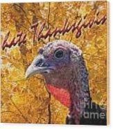 Thanksgiving Fun Wood Print