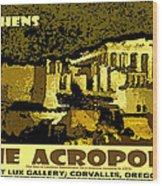 The Acropolis Athens Wood Print