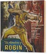 The Adventures Of Robin Hood  Wood Print