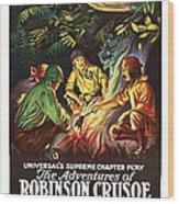 The Adventures Of Robinson Crusoe Wood Print