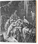The Albatross Being Fed By The Sailors On The The Ship Marooned In The Frozen Seas Of Antartica Wood Print by Gustave Dore